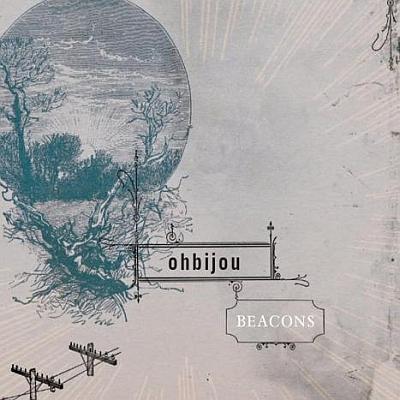 Ohbijou- 'Beacons'