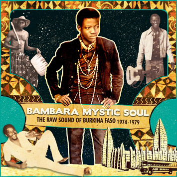 Bambara_Mystic_Soul-The_Raw_Sound_Of_Burkina_Faso_1974-1979_AA10_b