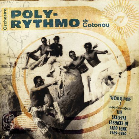 Monolith cocktail - Orchestre Poly-Rythmo De Cotonou 'The Skeletal Essences Of Afro Funk'