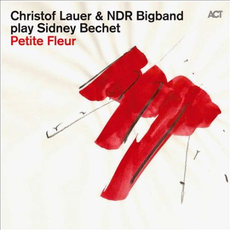 Christof Lauer & The NDR Bigband