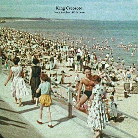 King Creosote From Scotland With Love