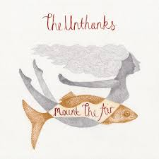 The Unthanks - Monolith Cocktail