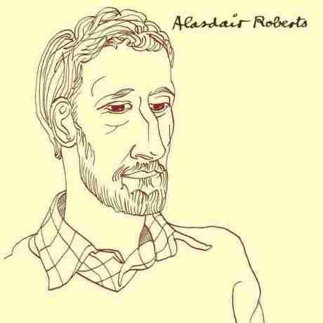 Alasdair Roberts.
